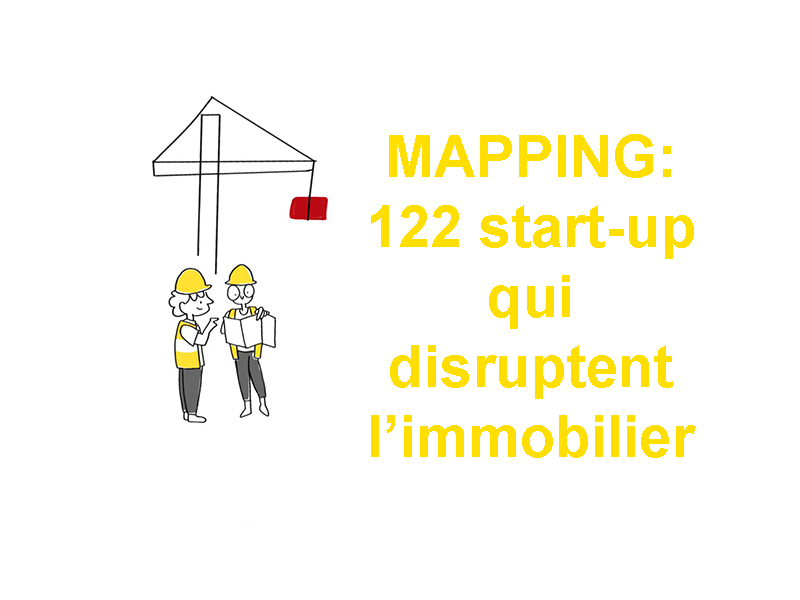 122 start-up qui « disruptent » la chaine de valeur de la construction et de l'immobilier